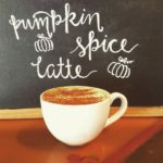 Pumpkin Spice Latte and Hot Cider is Being Served